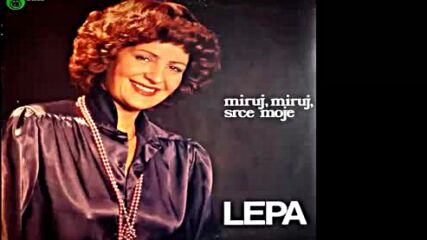 Lepa Lukic - Medju nama kidaju se lanci - (audio 1979) Hd.mp4