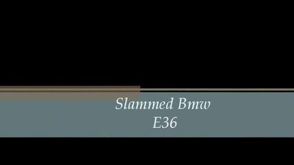 Bmw E36 Hammered