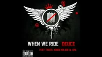 Deuce 9 lives - When We Ride (hollywood Undead Diss)