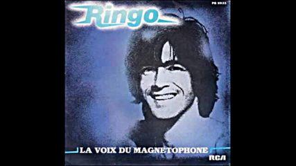 Ringo - La voix du magnetophone 1982