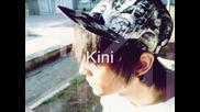 Kini - First Track