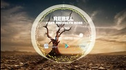 Rebel feat Brooklyn Rose - Missing (official Radio Edit)