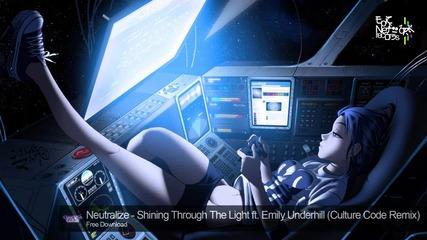 Shining Through The Light ft. Emily Underhill - Neutralize