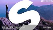 One Day Hero ft. Lions Head - One Day Hero ( Moguai Edit)