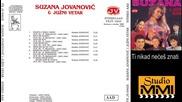 Suzana Jovanovic - Ti nikad neces znati, koliko sam te volela