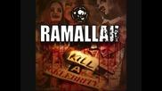 Ramallah - Just Walk Away