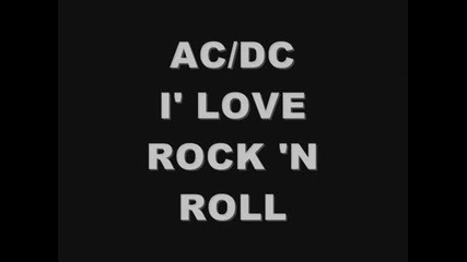 Ac/dc I' Love Rock'n Roll