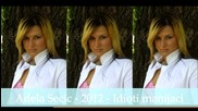 Adela Secic - 2012 - Idioti manijaci