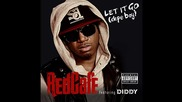 Red Cafe ft. Diddy - Let It Go