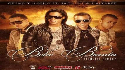 Chino y Nacho ft. Jay Sean, J Alvarez-bebe Bonita (remix)