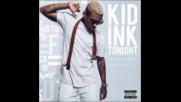 *2016* Kid Ink ft. Verse Simmonds - Tonight
