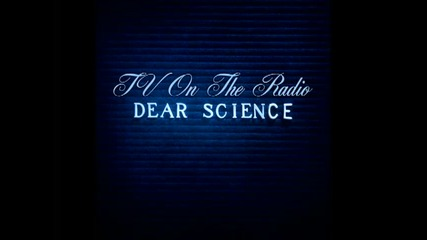 Tv on the Radio - Dlz