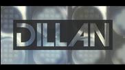 Dillan - Замълчи