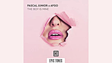 Pascal Junior and Afgo - The Boy Is Mine