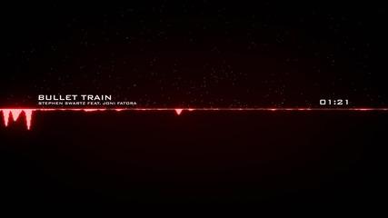Stephen Swartz -- Bullet Train (feat. Joni Fatora) Full Hd