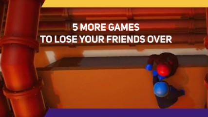 5 More Games You Will lose Friends Over