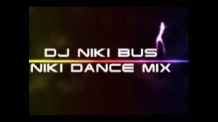 Dj Nikibus - Niki Dance Mix 06.05.2011