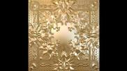 Jay Z & Kanye West - Gotta Have It
