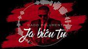 Dado Polumenta - Ja bicu tu Official Video 2016