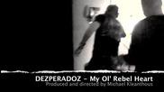 (2012) Dezperadoz - My Ol' Rebel Heart