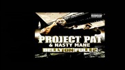 Project Pat & Nasty Mane - Ratchet Ass Bitch