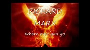 Richard Marx - Where Ever You Go