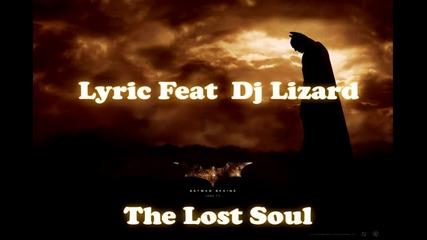 Lyric Feat Dj Lizard - The Lost Soul