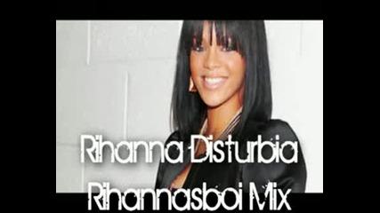 Rihanna - Disturbia(миксче)