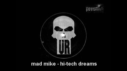 mad mike - hi - tech dreams