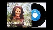 Mila Jovanovic Jeremic Zasto sam te zavolela, 1975