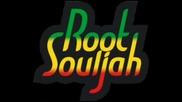Root Souljah - Jah Soldier