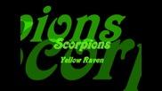 Scorpions - Yellow Raven (превод)