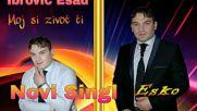 Премиера!!! Esad Ibrovic Esko - 2016 - Moj si zivot ti (hq) (bg sub)