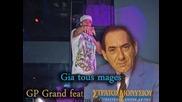 Gp Grand ft Stratos Dionisiou - Gia tous manges (mix)