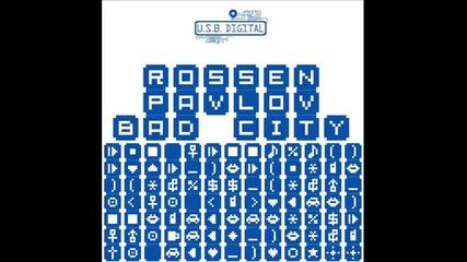 Rossen Pavlov - Bad City