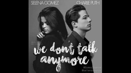 Превод! Charlie Puth ft. Selena Gomez - We don't talk anymore