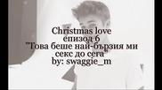 Christmas love - епизод 6