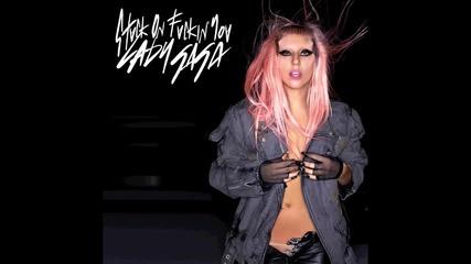Lady Gaga- Stuck On Fuckin' You *hd* † Lyrics