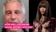 Epstein's alleged 'sex slave' calls Naomi Campbell 'a real b**ch'