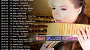 Pan Flute Covers of Popular Songs 2018 ☀️ Best Pan Flute Romantic Covers 2018