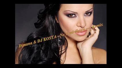 Dimana & Dj Marco Bocka - Ne si mi dlyjen - Dj Kosta Remix