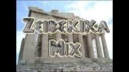 Zeibekika Mix