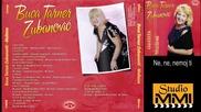 Buca Tarner Zubanovic - Ne, ne, nemoj ti (audio 2012)
