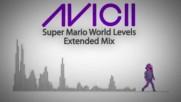 Avicii Super Mario World Levels Version Electro Mix Cizgi Film Muzigi Yonetmen 2018 Hd