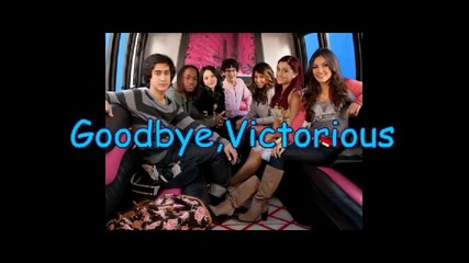 Goodbye Victorious