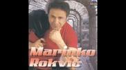 Marinko Rokvic - Tu na srcu mom