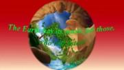 Земята има своята музика за тези,които ще слушат! ... (music by Tim Janis)