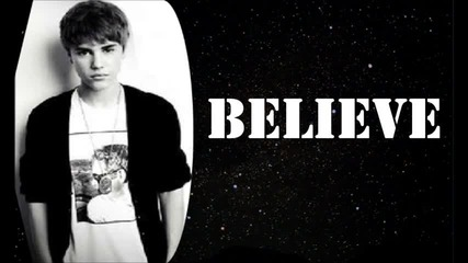 Justin Bieber - Believe {new Official Song 2011}