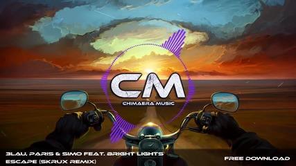 3lau, Paris & Simo feat. Bright Lights - Escape (skrux Remix)