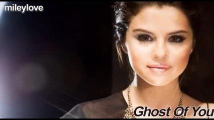 Цялата песен с превод!!! Selena Gomez and The Scene - Ghost Of You - Твоя призрак